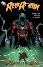 Red Robin, Vol. 4: 7 Days of Death - Fabian Nicieza, Marcus To