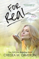 For Real - Chelsea M. Cameron