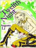Twelfth Night - Augusta Li