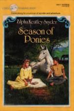 Season of Ponies - Zilpha Keatley Snyder, Alton Raible