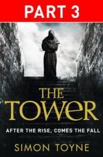The Tower: Part Three - Simon Toyne