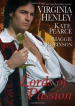 Lords of Passion - Virginia Henley, Kate Pearce, Maggie Robinson
