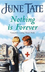 Nothing Is Forever - June Tate