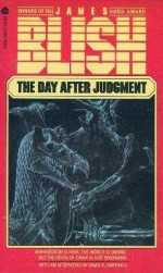 The Day After Judgement - James Blish
