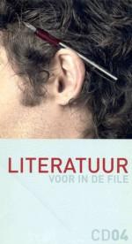 Literatuur voor in de file - Herman Brusselmans, Tom Lanoye, Jef Geeraerts, Bart Plouvier, Jos Vandeloo, Karel Vingerhoets, Monika van Paemel, Peter Verhelst