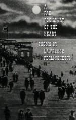 A Far Rockaway of the Heart - Lawrence Ferlinghetti