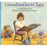 Grandmothers Chair - Ann Herbert Scott, James Cross Giblin