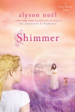 Shimmer - Alyson Noel