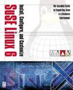Install, Configure, and Customize SuSE Linux - Joe Brokmeier, Tony Ho, Andy Harris, Rob Bos, William Schaffer, Keith Pettit
