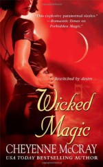 Wicked Magic - Cheyenne McCray