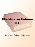 Sketches by Seymour - Volume 01 - Robert Seymour