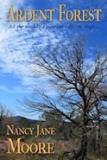 Ardent Forest: A Novella - Nancy Jane Moore