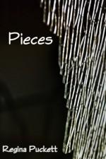 Pieces - Regina Puckett