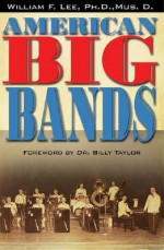 American Big Bands - William F. Lee, Billy Taylor