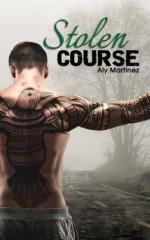 Stolen Course - Aly Martinez