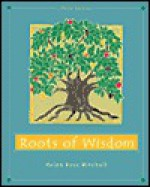 Roots Of Wisdom (With Info Trac) - Helen Buss Mitchell