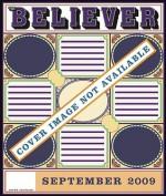 The Believer, Issue 65: September 2009 - Heidi Julavits, Ed Park, Vendela Vida