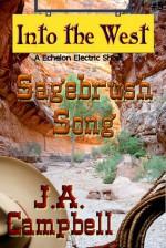 Sagebrush Song - J.A. Campbell