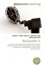 Blackadder II - Frederic P. Miller, Agnes F. Vandome, John McBrewster