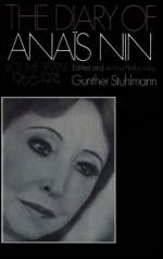 The Diary of Anaïs Nin, Vol. 7: 1966-1974 - Anaïs Nin, Gunther Stuhlmann