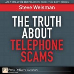The Truth About Telephone Scams - Steve Weisman
