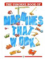 Machines that Work (Big Machines) - Harriet Castor