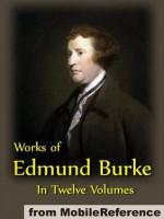 Works of Edmund Burke in Twelve Volumes (mobi) - Edmund Burke