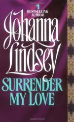 Surrender My Love - Johanna Lindsey