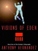 Visions of Eden - Anthony Hernandez
