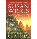 It Happened One Christmas - Nancy Warren, Jule McBride