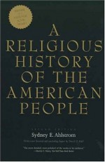 A Religious History of the American People - Sydney E. Ahlstrom, David D. Hall