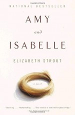 Amy and Isabelle - Elizabeth Strout