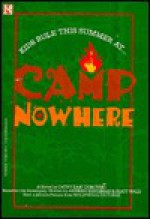 Camp Nowhere: Junior Novel - Cathy E Dubowski, Cathy East Dubowski