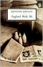 England Made Me - Graham Greene