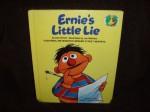 ERNIE'S LITTLE LIE (Sesame Street Start-to-Read Books) - Dan Elliott, Joe Mathieu