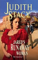 Jared's Runaway Woman - Judith Stacy