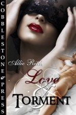 Love and Torment - Allie Ritch