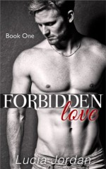 Forbidden Love (Submissive Romance) - Lucia Jordan