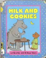 Milk & Cookies - Frank Asch