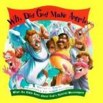 Why Did God Make Angels? - Marilyn J. Woody, Marilyn Wood