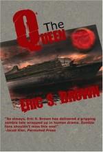 The Queen - Eric S. Brown