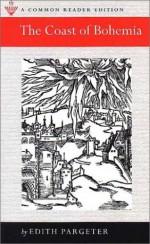 The Coast of Bohemia - Edith Pargeter