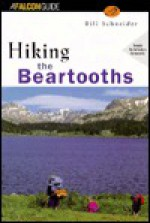 Hiking the Beartooths - Bill Schneider