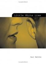 Little White Lies - Paul Watkins