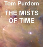 The Mists of Time - Tom Purdom