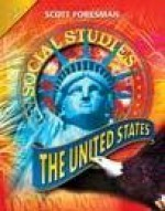 Social Studies 2008 Student Edition (Hardcover) Grade 5 the United States - Scott Foresman