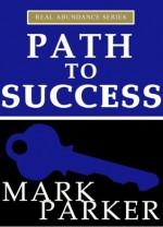 Path to Success - Mark Parker
