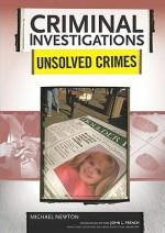 Unsolved Crimes - Michael Newton