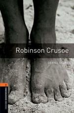 Oxford Bookworms Library: Robinson Crusoe: Level 2: 700-Word Vocabulary (Oxford Bookworms Library: Stage 2) - Daniel Defoe, Jennifer Bassett