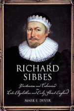 Richard Sibbes - Mark Dever